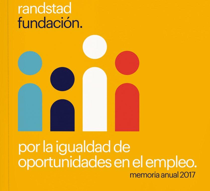 RANDSTAD FUNDACION MEMORIA ANUAL 2017